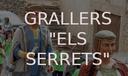 """GRALLERS """"ELS SERRETS"""""""